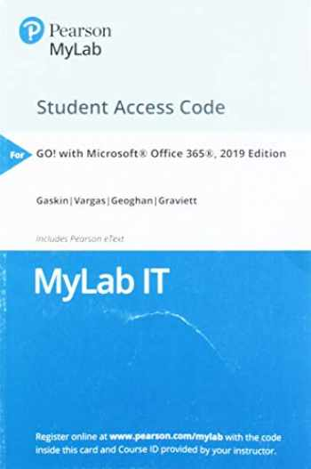 9780135651261-0135651263-MyLab IT with Pearson eText -- Access Card -- for GO! with Microsoft Office 365, 2019 Edition