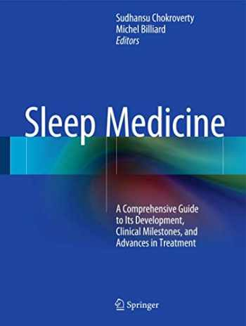 9781493920884-149392088X-Sleep Medicine: A Comprehensive Guide to Its Development, Clinical Milestones, and Advances in Treatment