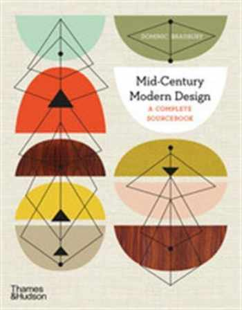 9780500023471-0500023476-Mid-Century Modern Design: A Complete Sourcebook