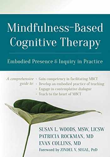 9781684031504-1684031508-Mindfulness-Based Cognitive Therapy: Embodied Presence and Inquiry in Practice