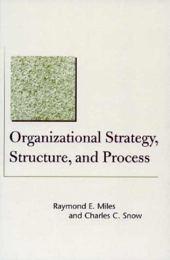 9780804748407-0804748403-Organizational Strategy, Structure, and Process (Stanford Business Classics)