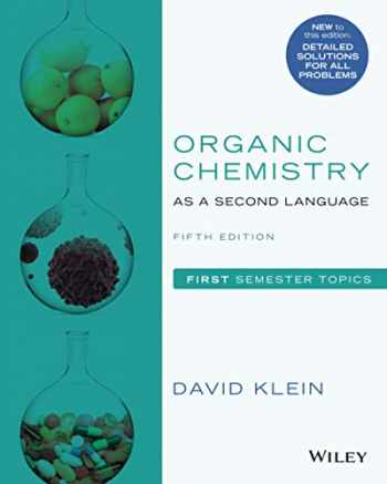 9781119493488-111949348X-Organic Chemistry as a Second Language: First Semester Topics, Fifth Edition