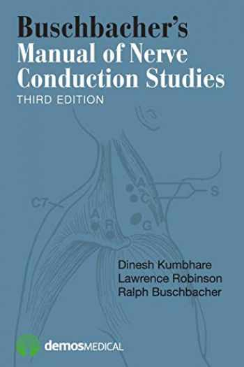 9781620700877-1620700875-Buschbacher's Manual of Nerve Conduction Studies