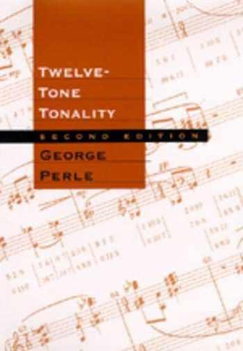 9780520201422-0520201426-Twelve-Tone Tonality, Second edition