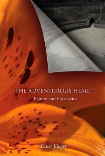 9780914386483-0914386484-The Adventurous Heart: Figures and Capriccios