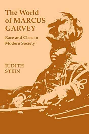 9780807116708-080711670X-The World of Marcus Garvey: Race and Class in Modern Society