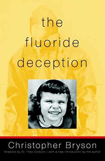 9781583227008-1583227008-The Fluoride Deception