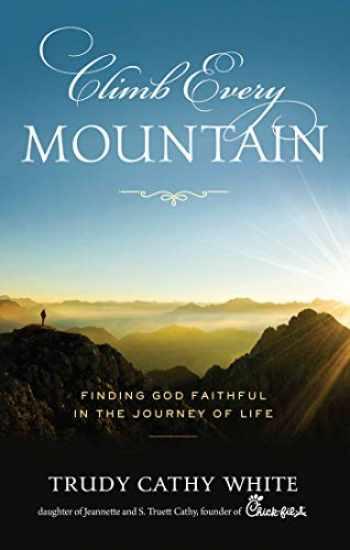 9781948677127-1948677121-Climb Every Mountain