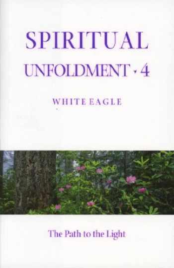 9780854871513-0854871519-Spiritual Unfoldment 4: The Path to the Light