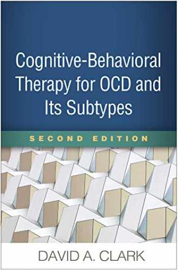 9781462541010-1462541011-Cognitive-Behavioral Therapy for OCD and Its Subtypes, Second Edition