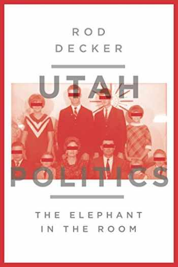 9781560852728-1560852720-Utah Politics: The Elephant in the Room