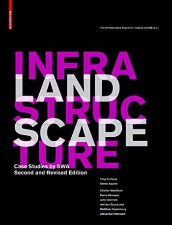 9783034612722-3034612729-Landscape Infrastructure: Case Studies by SWA