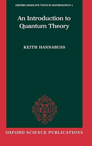 9780198537946-0198537948-An Introduction to Quantum Theory (Oxford Graduate Texts in Mathematics)
