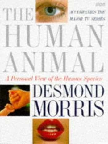9780563370215-0563370211-The Human Animal: A Personal View of the Human Species