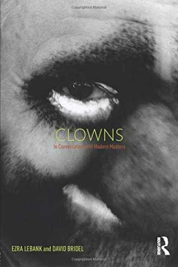9781138779938-1138779938-Clowns: In conversation with modern masters
