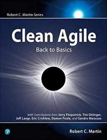 9780135781869-0135781868-Clean Agile: Back to Basics (Robert C. Martin Series)