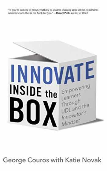 9781948334174-1948334178-Innovate Inside the Box: Empowering Learners Through UDL and the Innovator's Mindset