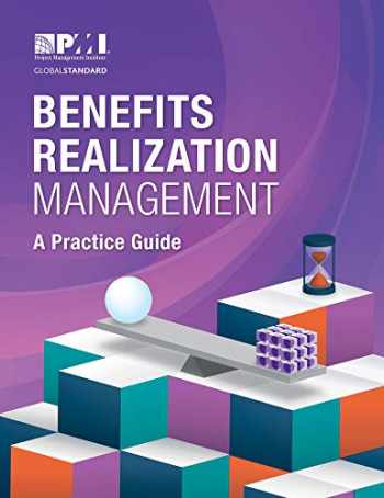 9781628254808-1628254807-Benefits Realization Management: A Practice Guide