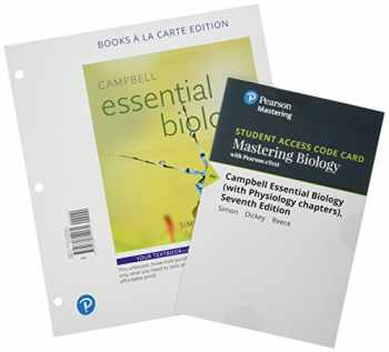 9780134780702-0134780701-Campbell Essential Biology, Books a la Carte Plus Mastering Biology with Pearson eText -- Access Card Package (7th Edition)