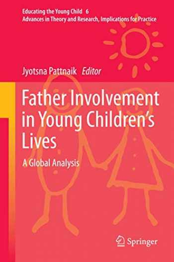 9789400751545-9400751540-Father Involvement in Young Children's Lives: A Global Analysis (Educating the Young Child (6))