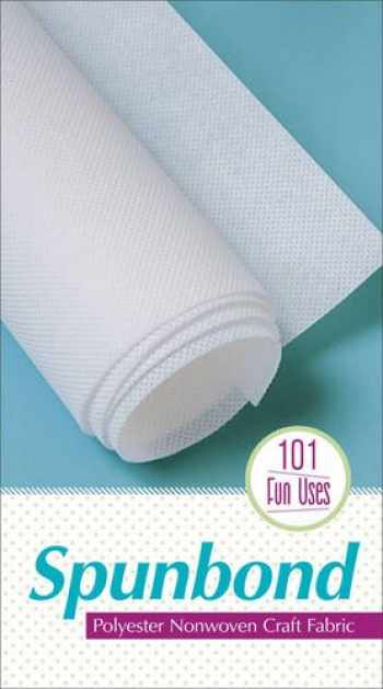 9781607058977-1607058979-Spunbond Pack: Polyester Nonwoven Craft Fabric