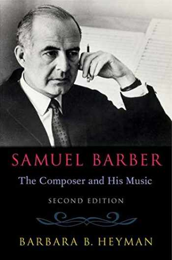 9780190863739-0190863730-Samuel Barber: The Composer and His Music