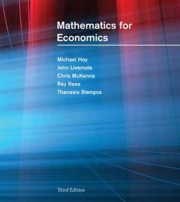 9780262582070-0262582074-Mathematics for Economics - 2nd Edition