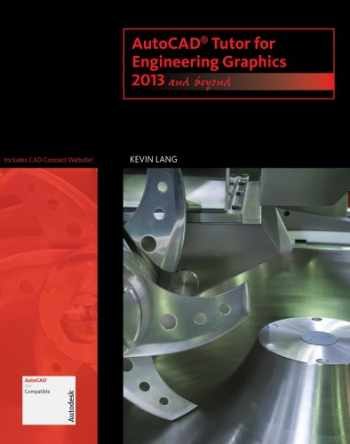 9781133960393-1133960391-AutoCAD Tutor for Engineering Graphics: 2013 and Beyond (with CAD Connect Web Site Printed Access Card) (Autodesk 2013 Now Available!)