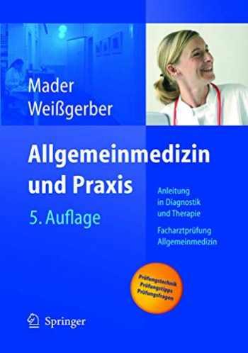 9783540211877-354021187X-Allgemeinmedizin und Praxis: Anleitung in Diagnostik und Therapie. Facharztprüfung Allgemeinmedizin (German Edition)