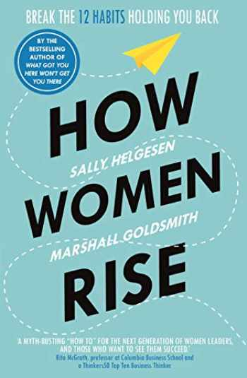 9781847942241-1847942245-How Women Rise: Break the 12 Habits Holding You Back