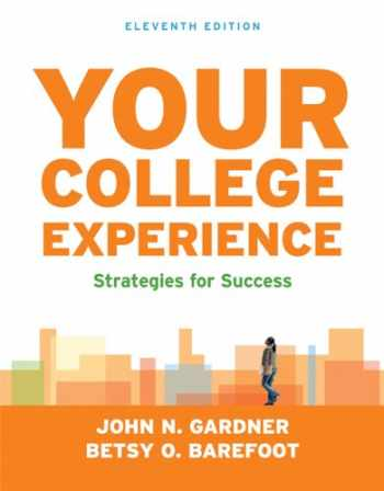 9781457637315-1457637316-Your College Experience: Strategies for Success