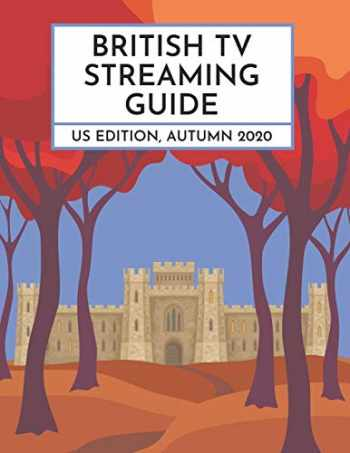 9781733296144-173329614X-British TV Streaming Guide: US Edition, Autumn 2020