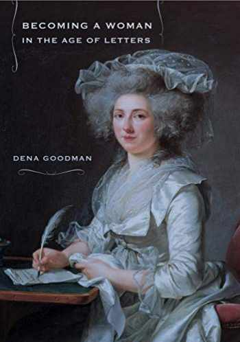 9780801475450-0801475457-Becoming a Woman in the Age of Letters