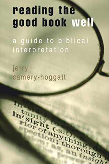 9780687642755-0687642752-Reading the Good Book Well: A Guide to Biblical Interpretation