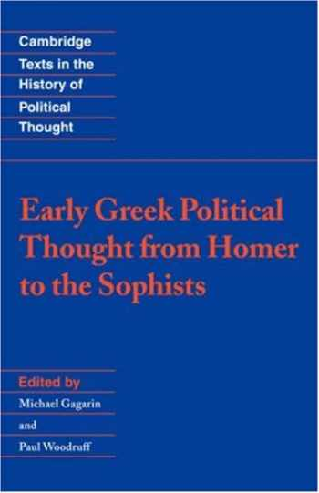 9780521431927-0521431921-Early Greek Political Thought from Homer to the Sophists (Cambridge Texts in the History of Political Thought)