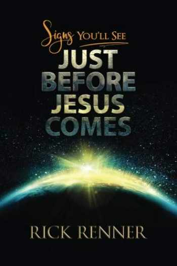 9781680312249-1680312243-Signs You'll See Just Before Jesus Comes