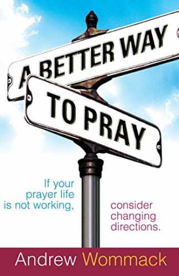 9781577948346-1577948343-A Better Way to Pray