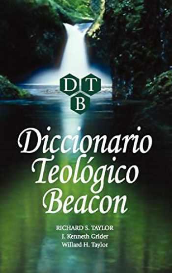 9781563440939-1563440938-Diccionario Teologico Beacon (Spanish Edition)