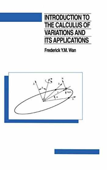 9780412051418-0412051419-Introduction to the calculus of variations and its applications (Chapman & Hall Mathematics Series)