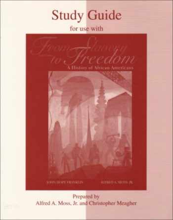 9780072295863-0072295864-Student Study Guide for use with From Slavery to Freedom