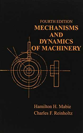 9780471802372-0471802379-Mechanisms and Dynamics of Machinery