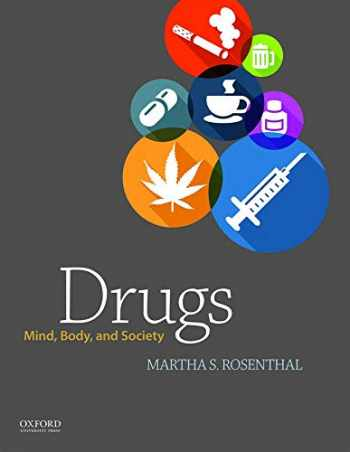 9780199949113-0199949115-Drugs: Mind, Body, and Society