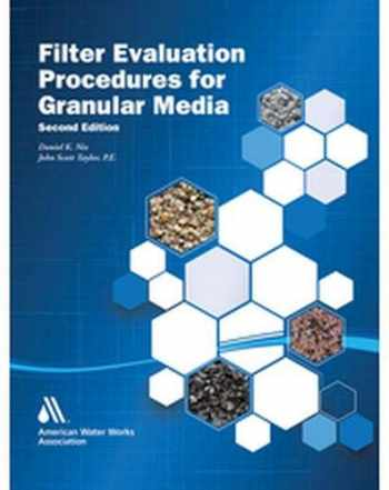 9781625762931-1625762933-Filter Evaluation Procedures for Granular Media, Second Edition