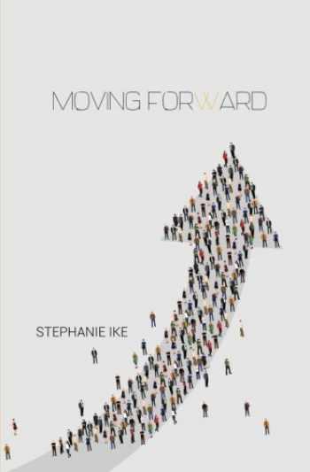 9781512258622-1512258628-Moving Forward: Biblical Teachings for Walking in Purpose