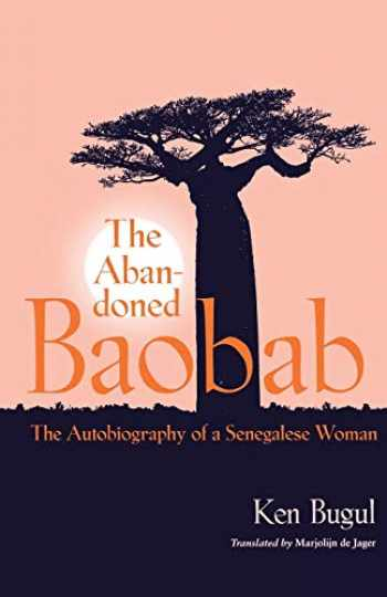 9780813927374-0813927374-The Abandoned Baobab: The Autobiography of a Senegalese Woman (CARAF Books)