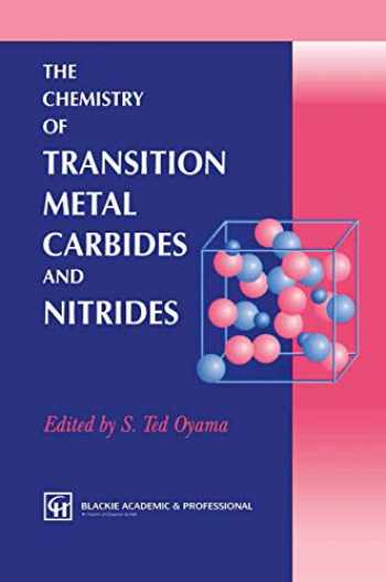 9780751403657-0751403652-The Chemistry of Transition Metal Carbides and Nitrides