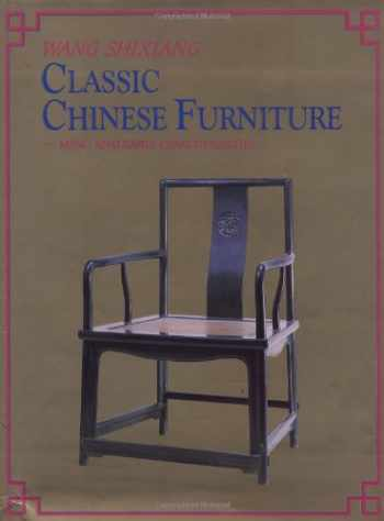 9781878529022-1878529021-Classic Chinese Furniture: Ming and Early Qing Dynasties