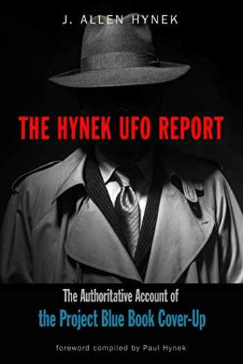 9781590033036-1590033035-The Hynek UFO Report: The Authoritative Account of the Project Blue Book Cover-Up (MUFON)