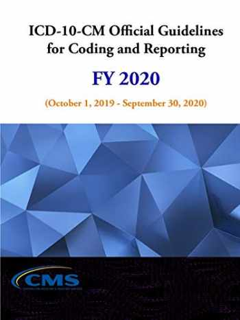 9781794755260-1794755268-ICD-10-CM Official Guidelines for Coding and Reporting - FY 2020 (October 1, 2019 - September 30, 2020)
