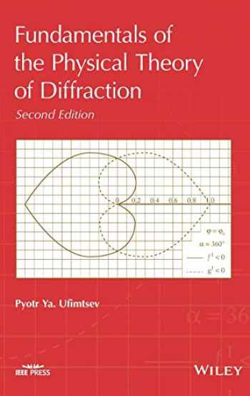 9781118753668-1118753666-Fundamentals of the Physical Theory of Diffraction (Wiley - IEEE)
